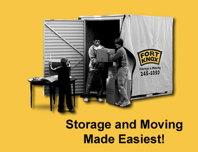 Fort Knox, Storage and Moving Made Easiest.